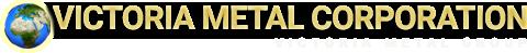 VICTORIA METAL CORPORATION